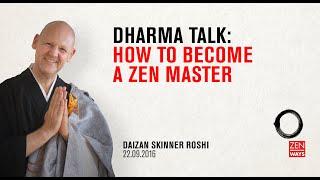 How to become a Zęn master - Zen talk with Daizan Roshi