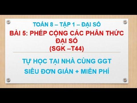 Bài 5 Phép cộng các phân thức đại số   Toán 8 Tập 1 SGK Trang 44 GGT