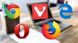Top 5 Best Browsers For Windows PC (2018 February) | Fastest and Safe Browser For Computers In 2018