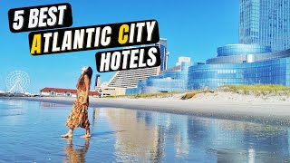 ATLANTIC CITY Hotel Review - 5 BEST Atlantic City HOTELS