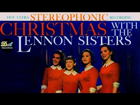 """Christmas With The Lennon Sisters"" 1960 FULL ALBUM"