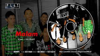 PL4T Band - Malam (Official Audio Video)