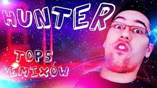 Top 5 remixów: Hunter | Hunter Bright!