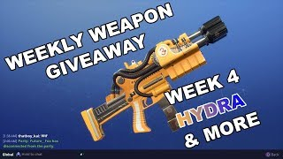 Weekly Weapon Giveaway Week 4 (Hydra) - Fortnite (Save the World)