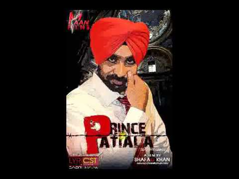 Prince Of Patiala LATEST (Babbu)