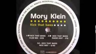 Mory Klein - Kick That Bass (Club Mix)  1999