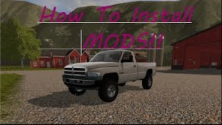 HOW TO INSTALL MODS ON FARMING SIMULATOR 2017!