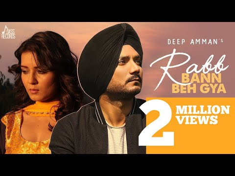rab-ban-beh-gaya-|-(-full-hd)-|-deep-amman-ft.-akanksha-sareen-|-tru-makers|-new-punjabi-songs-2019