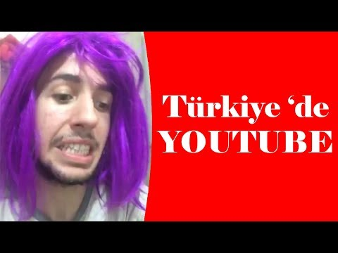 Türkiye 'de YouTube !