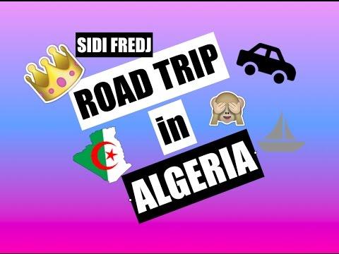 ROAD TRIP IN ALGERIA - SIDI FREDJ- 2017 AKIL SGHIR