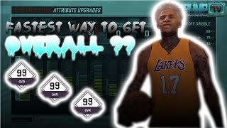 FASTEST WAY TO GET OVERALL 99! ~ NBA 2K17