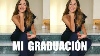 MI LOOK DE GRADUACIÓN | #GRWM