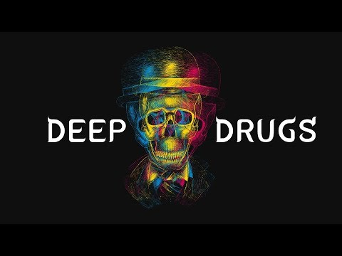 DEEP HOUSE DRUGS Year ending mix 2017