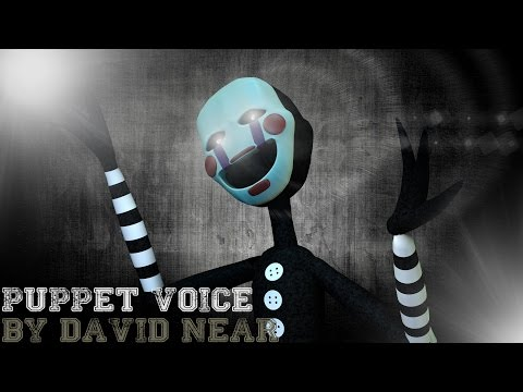 """Puppet/Marionette Voice"" [SFM/FNaF] (By: David Near)"