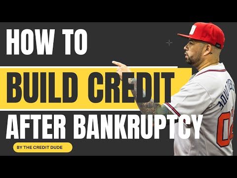 How To Build Credit After Bankruptcy
