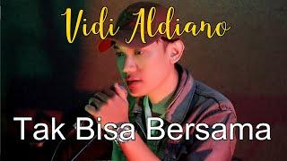 Download lagu Tak Bisa Bersama - Vidi Aldiano feat. Prilly Latuconsina I Pandu Dita Riyandi Cover