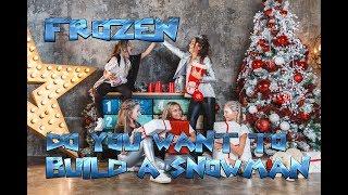 FROZEN  Do You Want To Build a Snowman feat. Lollipops Band