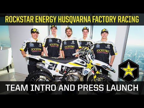 Rockstar Energy Husqvarna Factory Racing Team Intro and Press Launch