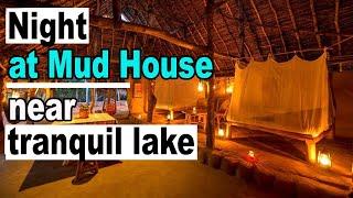 Night at a Mud House near tranquil lake