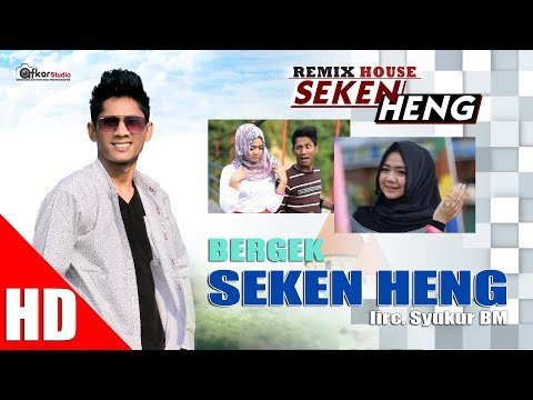 BERGEK - SEKEN HENG ( House Mix Bergek SEKEN HENG ) HD Video Quality 2017