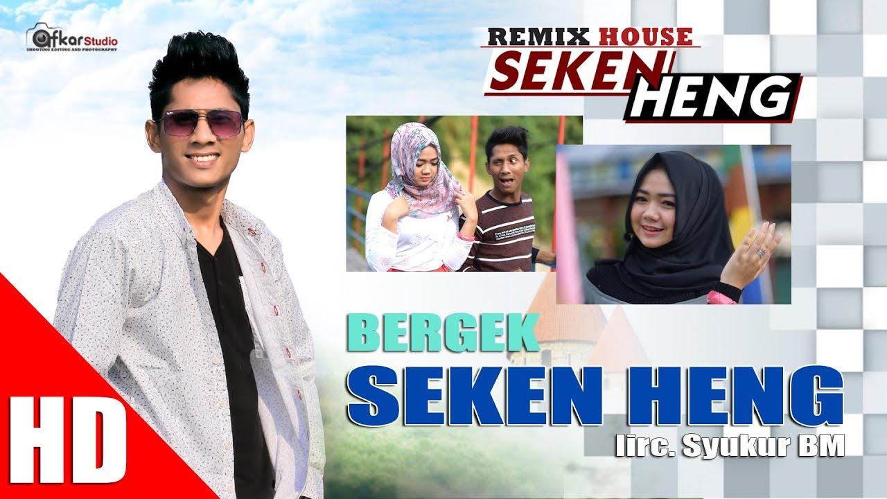 Download BERGEK - SEKEN HENG ( House Mix Bergek SEKEN HENG ) HD Video Quality 2017