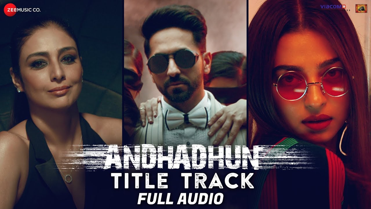 AndhaDhun Title Track - Full Audio Ft. Raftaar | Ayushmann Khurrana | Tabu | Radhika Apte | 5th Oct