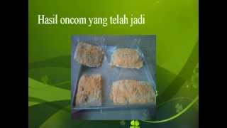 Cara Pembuatan Oncom (SMAN 33 Jakarta)