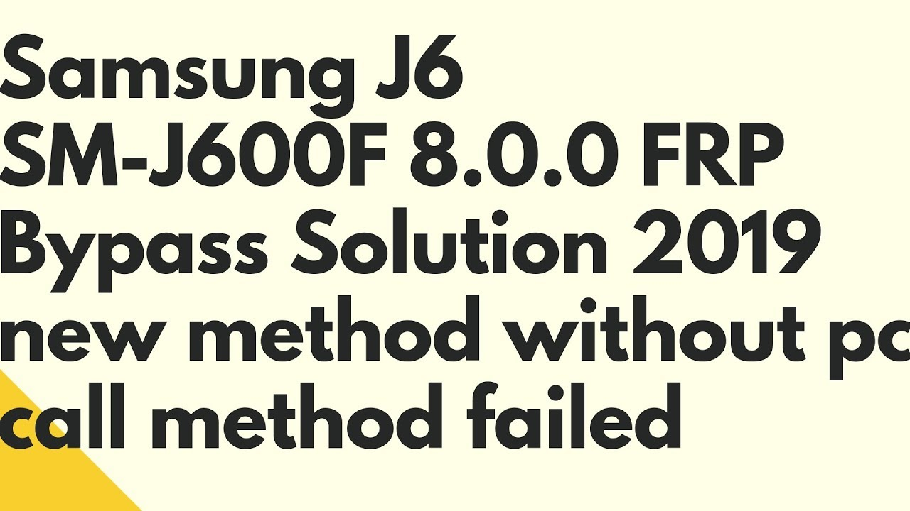 Samsung J6 SM-J600F 8 0 0 FRP Bypass Solution 2019 new method