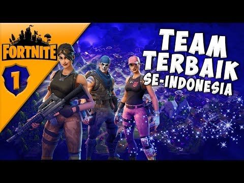 Fornite - Team Terbaik Se-Indonesia! #1