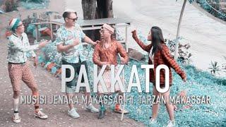 PAKATTO - Musisi Jenaka Makassar ft. Tarzan MKS
