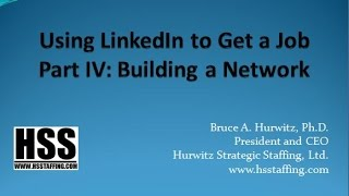 Using LinkedIn to Get a Job 4: Building a Network