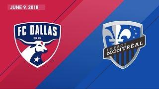 Highlights: fc dallas vs. montreal impact | june 9, 2018