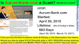 Is Aurum-Bank.com a Scam? Should You Invest in Aurum-Bank.com (HYIP: High-Yield Investment Program)?