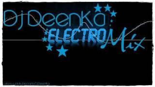 Dj Deenka - Electro Mix