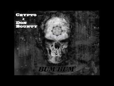 Crypto-BUM BUM feat Don Bounty