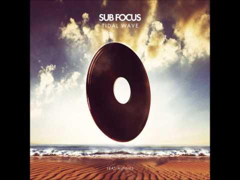 Sub Focus  Tidal Wave