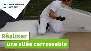 Comment Realiser Une Allee Carrossable Leroy Merlin Youtube