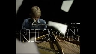 The Music Of Nilsson (Harry Nilsson In Concert, 1971) (IMPROVED QUALITY, EDITED)