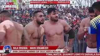 Final-Shahkot Lions VS Sarhala Rananu | Dirba (Sangrur) Kabaddi Cup 2019 | LIVE KABADDI
