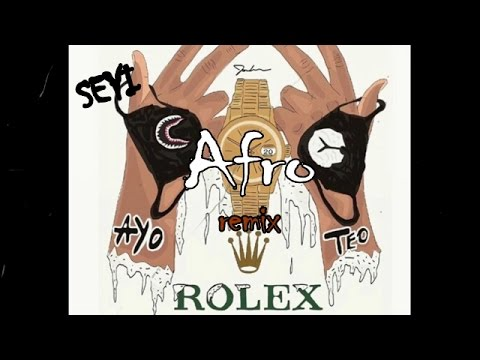 Ayo & Teo - Rolex [Afro Remix By Seyi] #rolexchallenge