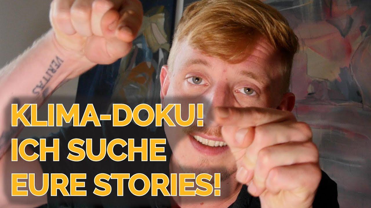 KLIMA-DOKU: Ich brauche eure Stories!