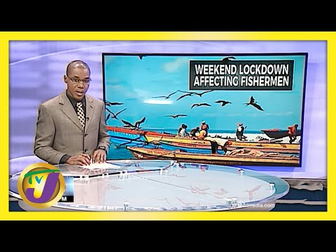 Jamaica's Fishermen Impacted by Covid-19 Restriction Changes   TVJ News