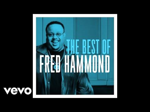 Fred Hammond Jesus Be A Fence Around Me Lyrics Genius Lyrics