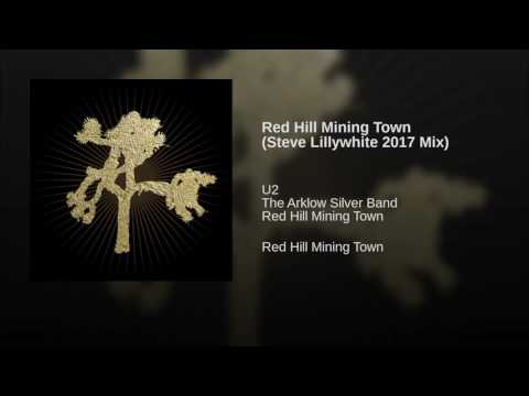 Red Hill Mining Town (Steve Lillywhite 2017 Mix)