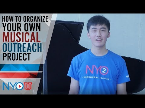 NYO-U: How to Organize Your Own Musical Outreach Project