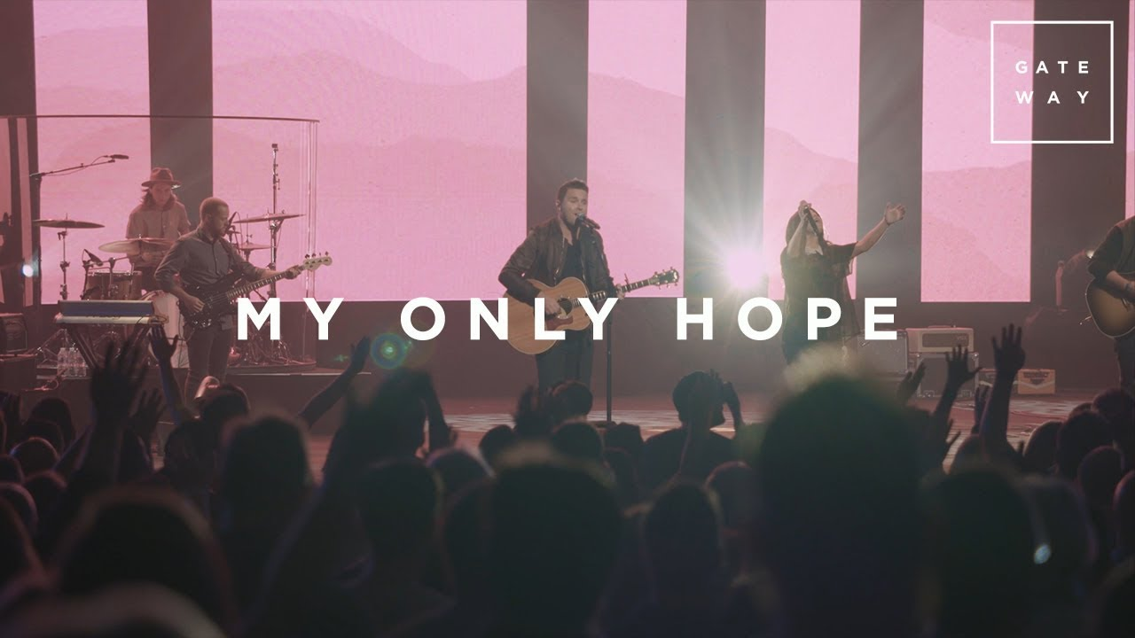 My Only Hope // GATEWAY // Monuments (Live Performance)