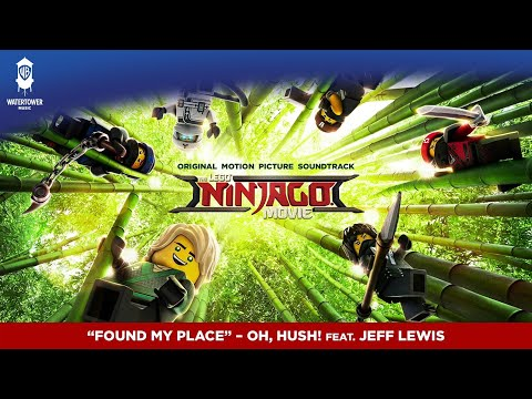 Lego Ninjago - Found My Place - Oh, Hush! feat. Jeff Lewis (official video)
