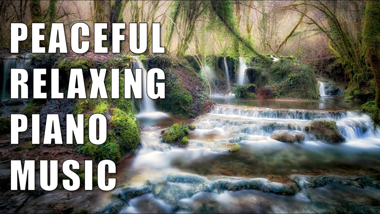 Beautifully Peaceful Piano Music to Calm Your Anxiety and Lower Your Blood Pressure