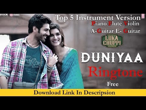 Duniya Ringtone 2019 Instrumental - Luka Chuppi Ringtone Free Download - Top 5 Instrumental Version