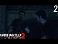 Uncharted 2: Among Thieves Chapter 2- Breaking And Entering